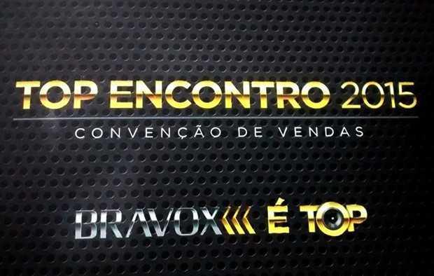 Convenção de vendas Bravox é Top,