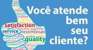 Você atende bem o seu cliente?