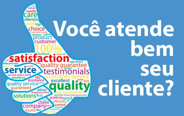 Você atende bem o seu cliente? Atendimento de vendas