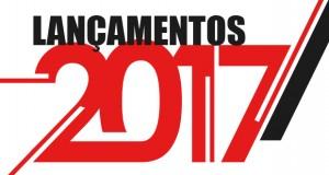 Lançamentos: Conheça as novidades para 2017