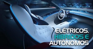 Elétricos, híbridos e autônomos: Uma visão do futuro da indústria automotiva