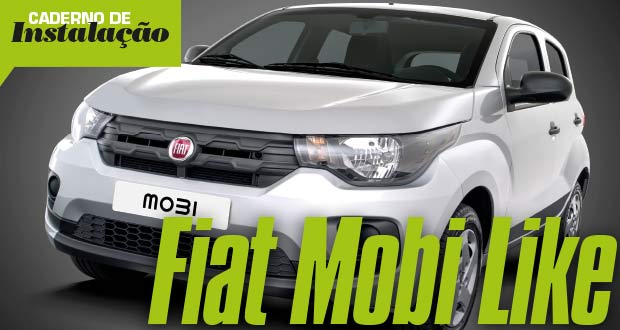 Instalação: Fiat Mobi Like