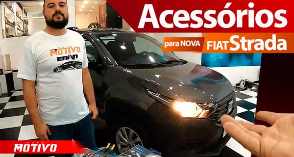 Acessórios para a Nova Fiat Strada 2021